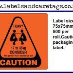Caution Heavy Lift labels
