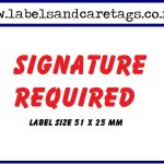 Signature required labels